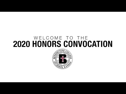 2020 Virtual Honors Convocation - Benedictine College