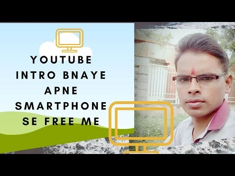 How to make YouTube intros on Android app in smartphone