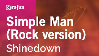 Karaoke Simple Man (Rock version) - Shinedown *