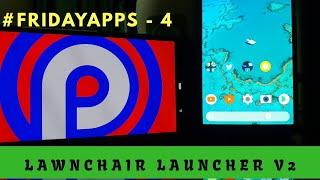 Lawnchair Launcher V2 Review ! (Based on Pixel 2 Android 9.0)