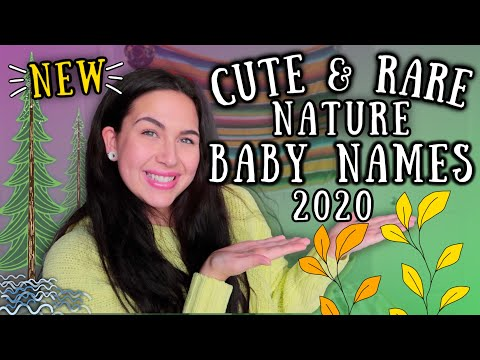 20 RARE & UNIQUE NATURE INSPIRED Baby Names 2020 (For Boys & Girls)| Baby Names I LOVE!