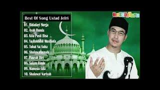 Lagu Terbaik Dari Ustad Jefri Al Bachori Full Album ( Lagu Religi Menyejukkan Jiwa RAMADHAN 2017 )