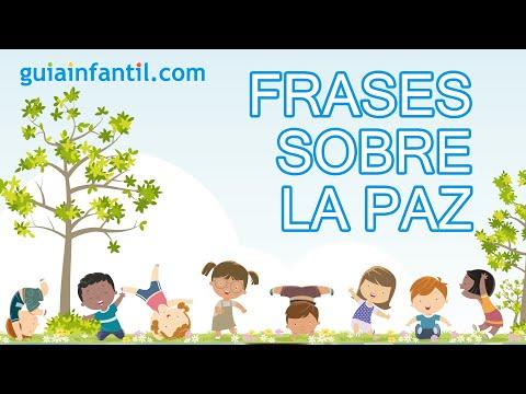 7 Frases Sobre La Paz Para Los Niños Youtube