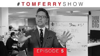 How to Get More Referrals Straight From Your Database | #TomFerryShow Episode 5