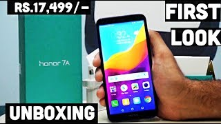 Honor 7A quick unboxing and first look | Rs.17,499/-