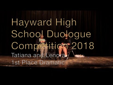 Hayward High School Duologue Competition 2018 - Tatiana and Lenora (1st Place Dramatic)