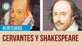 Homenaje A Miguel De Cervantes Y William Shakespeare En Los 7 Locos 1 De 2 Youtube