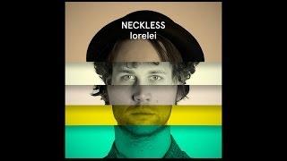 NECKLESS - Lorelei (Official Single 2014)