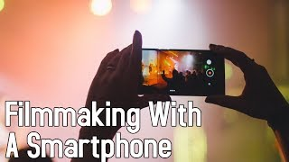 Filmmaking with a Smartphone | Not Much Else Ep. 2