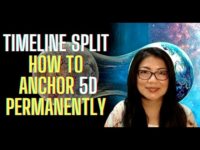 Timeline Split: How to Anchor 5D Permanently || Ascension Series (8)