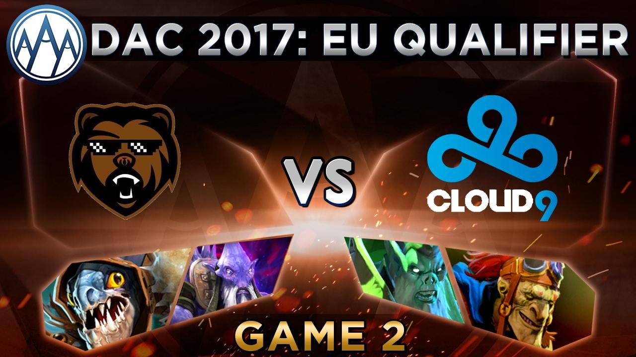 B)ears vs Cloud9 Game 2 - DAC 2017 Europe Qualifier: Playoffs -  @DotaCapitalist & @BTSGoDz
