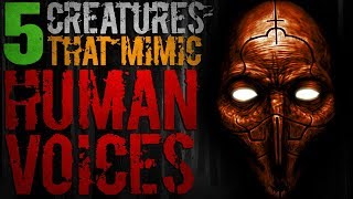 5 TERRIFYING Creatures that Mimic Human Voices | Darkness Prevails