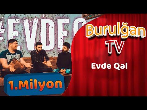 Burulgan - #EvdeQal