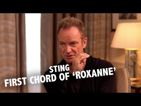Sting explains the strange first chord of 'Roxanne'