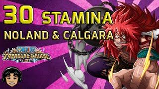 Walkthrough for Noland & Calgara 30 Stamina [One Piece Treasure Cruise]