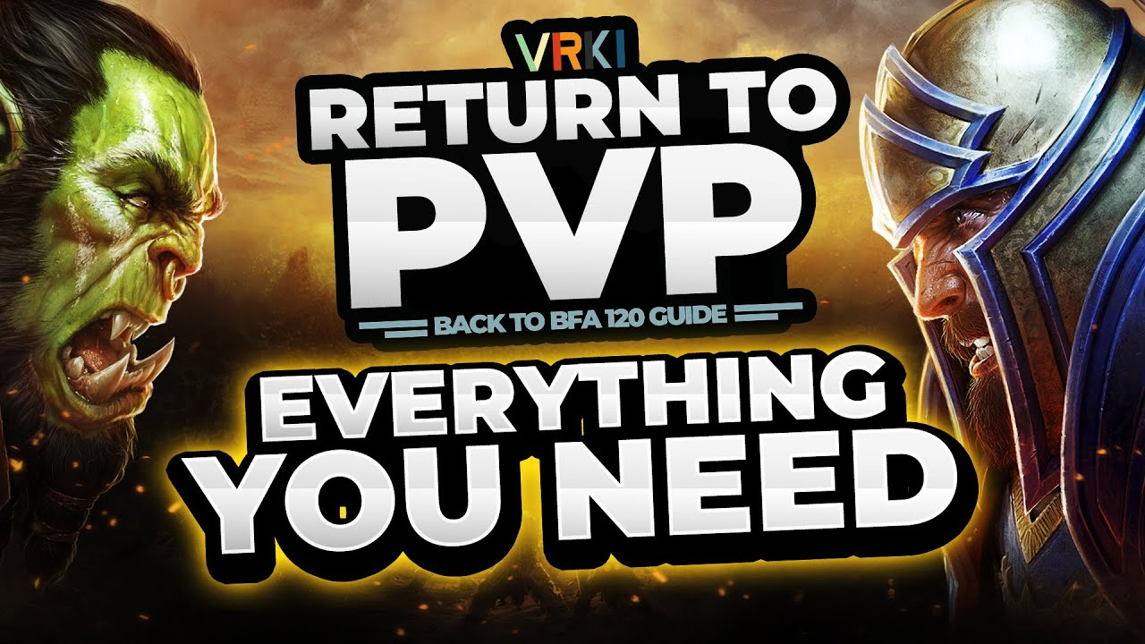 EVERYTHING you need for Returning to PVP (Fresh 120 New/Returning Player Guide)