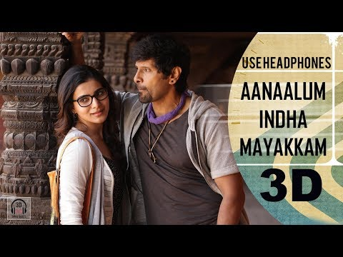 Aanaalum Indha Mayakkam 3D Song | 10 Endrathukulla | Must Use Headphones | Tamil Beats 3D