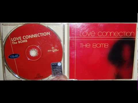 Love Connection - The bomb (2000 Extended)