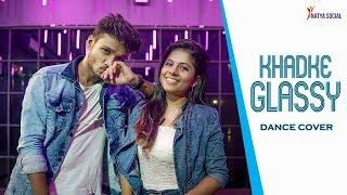 Khadke Glassy Jabariya Jodi Dance Cover Natya Social