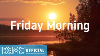 Friday Morning: Autumn Piano Instrumental Music for Studying, Concentration, Focus