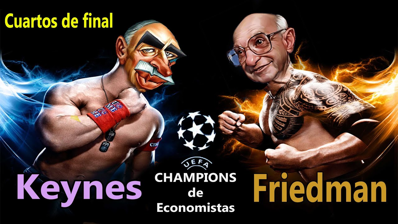 Keynes vs Friedman | Cuartos de final de la Champions de Economistas