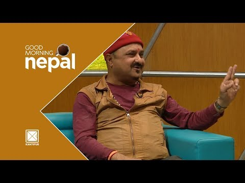 Shivahari Poudel | Comedian/Actor/Director - Good Morning Nepal - 06 May 2018