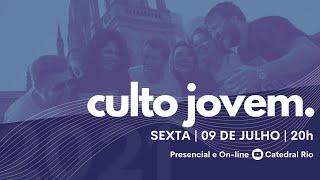 Culto Jovem Catedral | Pr. Paulo Figueiredo | 09.07.2021
