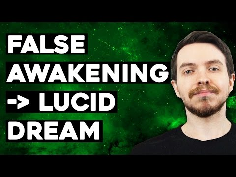 False Awakenings - What Are They and How Are They Useful?