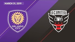 Orlando City SC vs. D.C. United | HIGHLIGHTS - March 31, 2019
