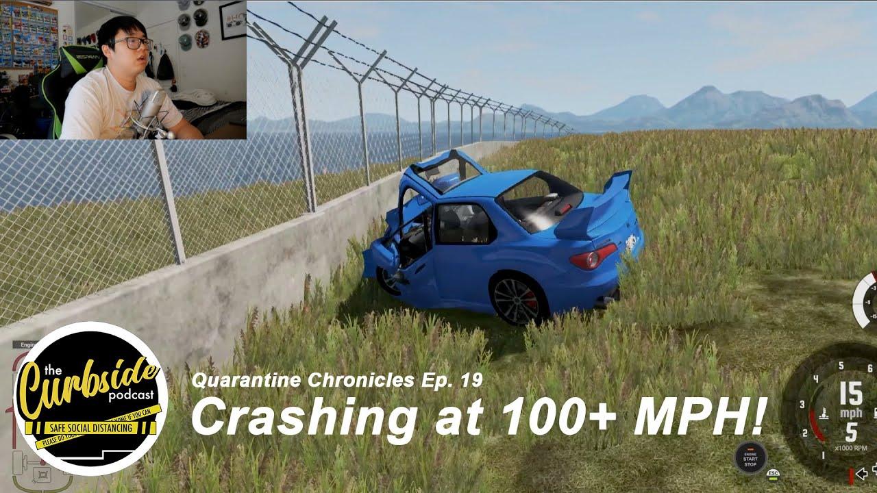 Crashing at 100+ MPH! (BeamNG.drive) - Quarantine Chronicles Ep. 19