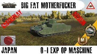 World of Tanks - Lets Play - O-I Experimental, Big Fat OP - Motherfucker (HD) (60p)