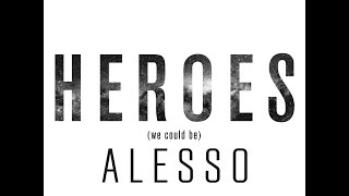 Alesso Heroes Lyrics