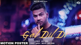 Gal Dil Di (Motion Poster) Gur Sidhu | Rel on 28th June | White Hill Music