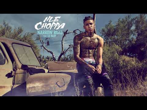 NLE Choppa  Narrow Road ft. Lil Baby (Official Audio)