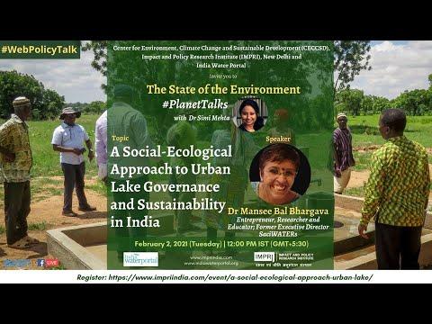 #PlanetTalks | E2S1 | Mansee Bal Bhargava | Social-ecological Approach to Lake Governance