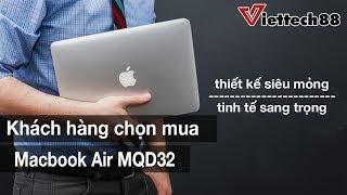 Macbook Air 2017 - MQD32 Vẫn HOT lắm các bạn nhé!