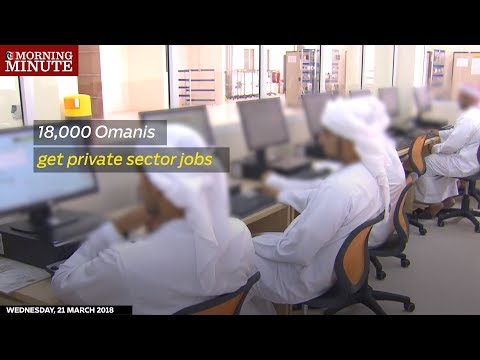 18,000 Omanis get private sector jobs