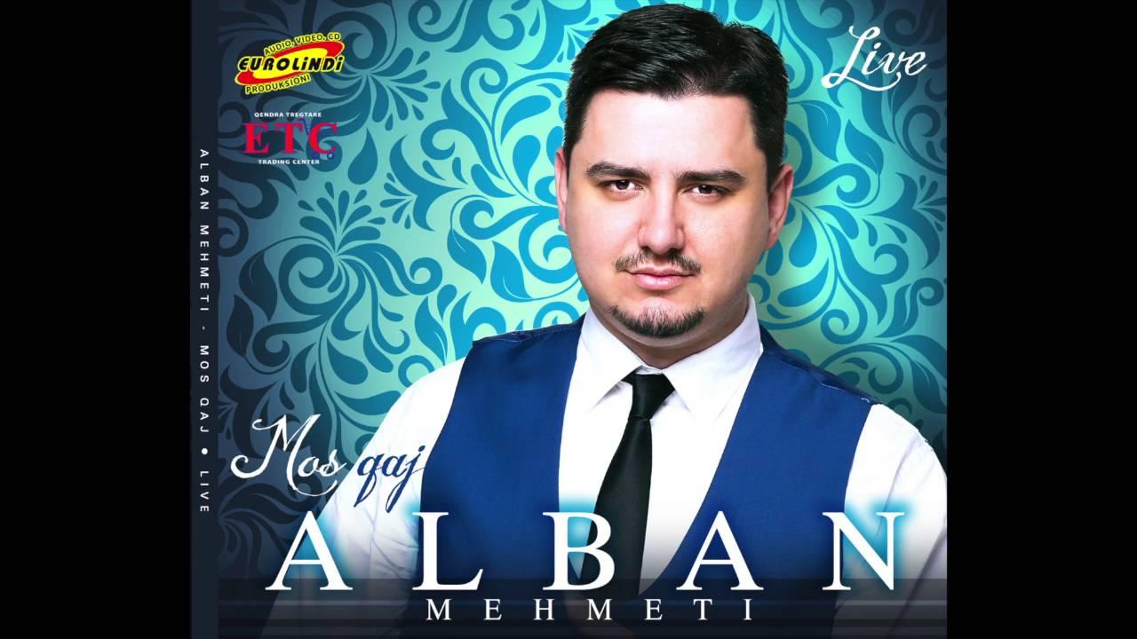 Alban Mehmeti - Pasha Ty  Pasha Mu  Album Live 2016