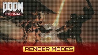 DOOM Eternal – Render Modes