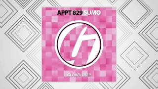 APPT.829 - SUMO (Original Mix) [Glovel DEEP] Preview