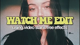 Watch me edit using video star's free effects! | Anindita Annisa