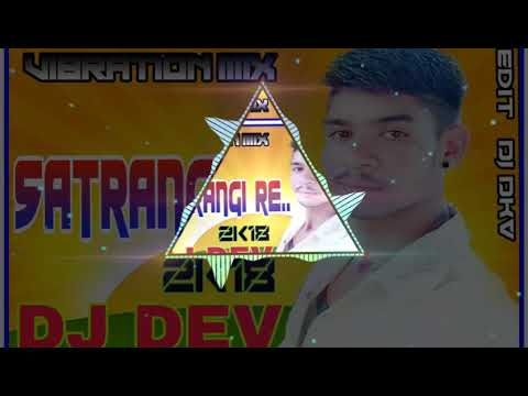 Satrangi Re Cg Remix By DJ DEV
