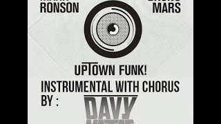 [FREE DOWNLOAD] Mark Ronson - Uptown Funk ft. Bruno Mars (Davy Nataf Instrumental with chorus)