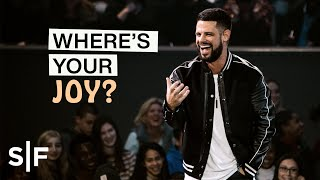 Where's Your Joy?   Pastor Steven Furtick