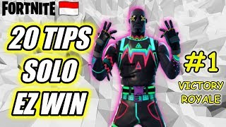 20 TIPS SOLO EZ WIN | FORTNITE INDONESIA | GIVEAWAY V BUCKS