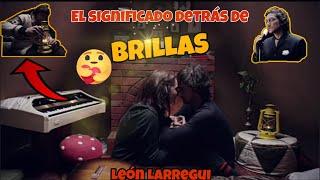 La historia de amor en Brillas - León Larregui   Especial Día del Amor y la Amistad