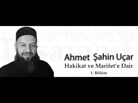 Hakikat ve Marifet'e Dair 1. Bölüm