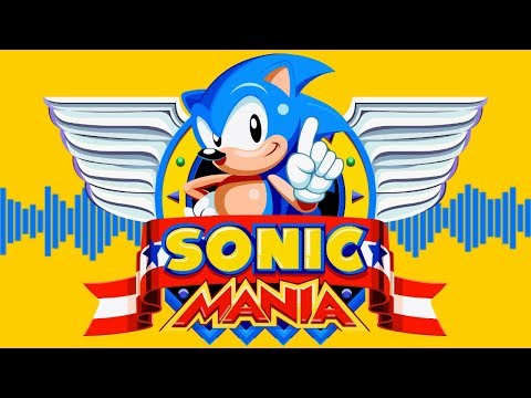 Sonic and the Zeitgeist - Sonic Mania OST