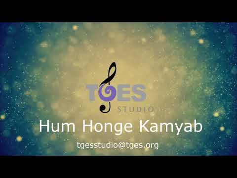 Hum Honge Kamyab | TGES Studio | TGES Live