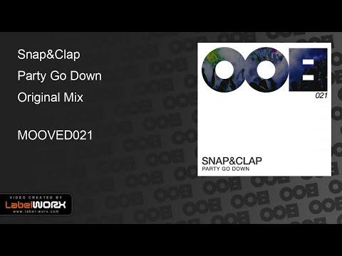 Snap&Clap - Party Go Down (Original Mix)